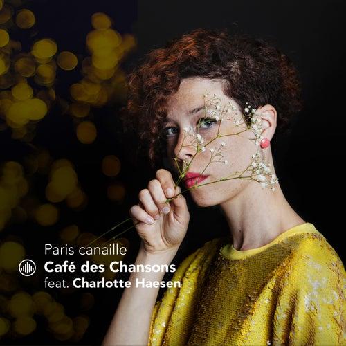 Paris canaille de Café des Chansons