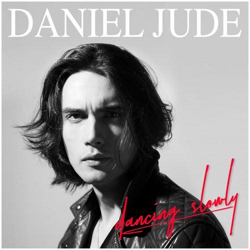 Dancing Slowly by Daniel Jude