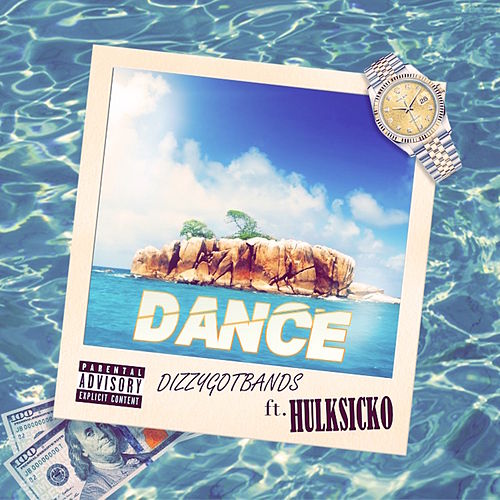 Dance (feat. HULKSICKO!) by DizzyGotBands