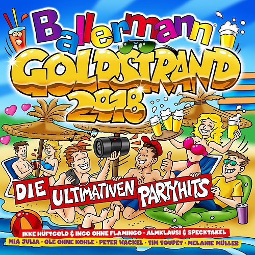 Ballermann Goldstrand 2018 (Die ultimativen Partyhits) von Various Artists