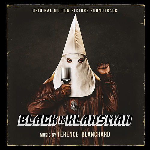 Blackkklansman (Original Motion Picture Soundtrack) de Terence Blanchard