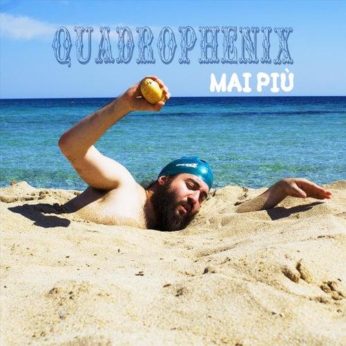 Mai più by Quadrophenix