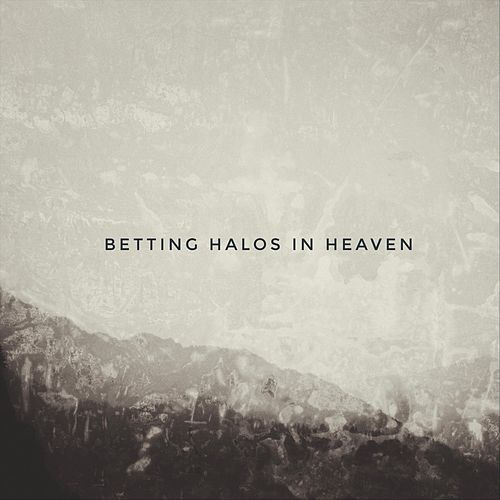 Betting Halos in Heaven (Radio Edit) de Marzy Maddox