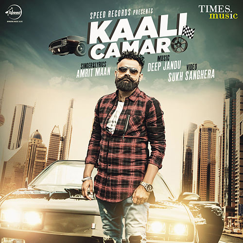 Kaali Camaro - Single by Amrit Maan