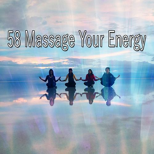 58 Massage Your Energy de Meditación Música Ambiente