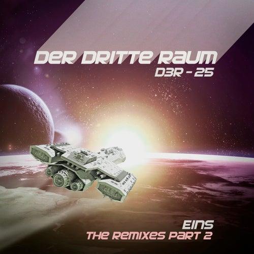 D3R-25 EINS (the Remixes Part 2) von Der Dritte Raum