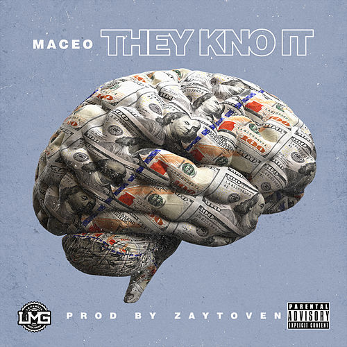 They Kno It von Maceo