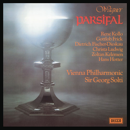 Wagner: Parsifal by Sir Georg Solti