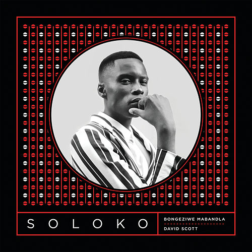 Soloko by Bongeziwe Mabandla