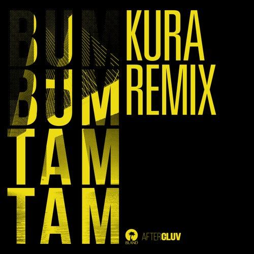 Bum Bum Tam Tam (Kura Remix) by Mc Fioti