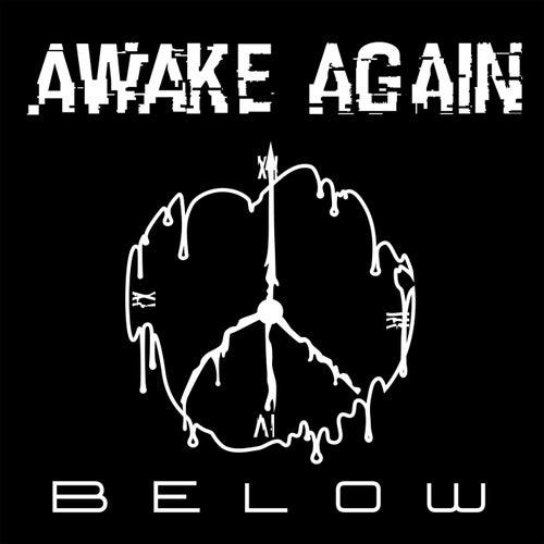 Below de Awake Again