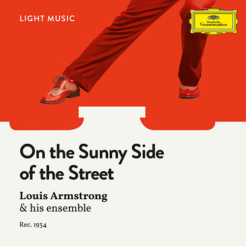 On The Sunny Side Of The Street von Louis Armstrong