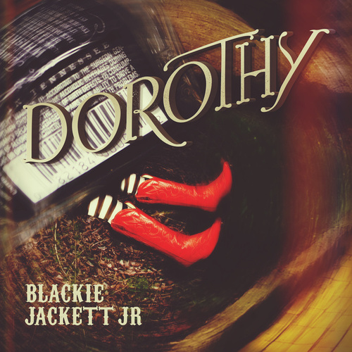 Dorothy by Blackie Jackett Jr.