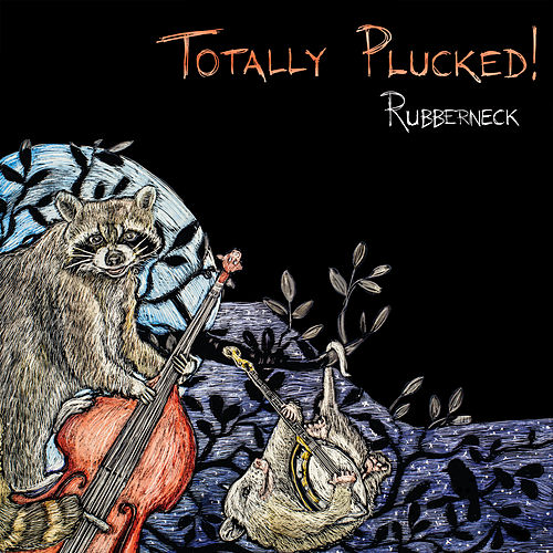 Totally Plucked! de Rubberneck