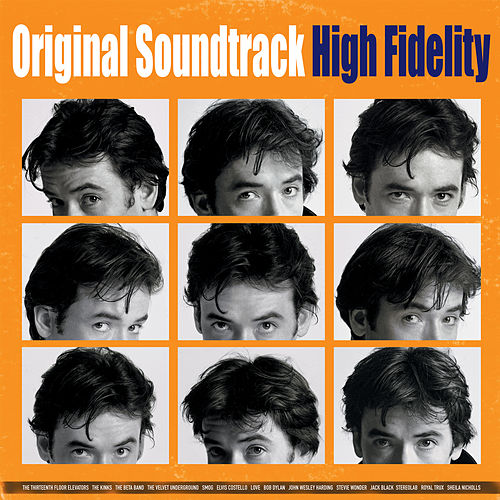 High Fidelity (Original Motion Picture Soundtrack) by Various Artists