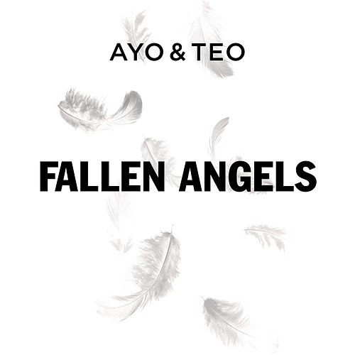 Fallen Angels by Ayo & Teo