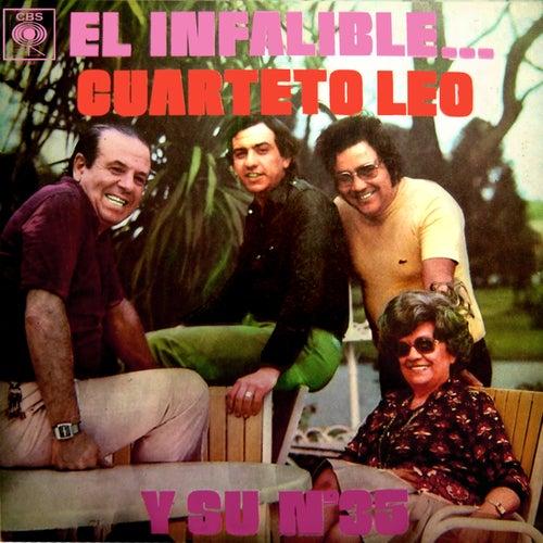 El Infalible... Cuarteto Leo y Su N° 35 von Cuarteto Leo
