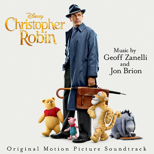 Christopher Robin (Original Motion Picture Soundtrack) by Various Artists