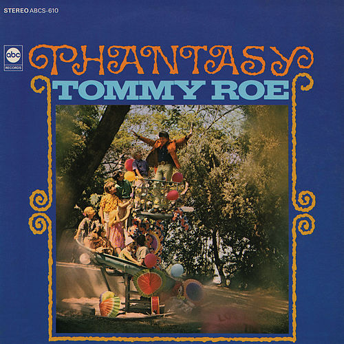 Phantasy de Tommy Roe