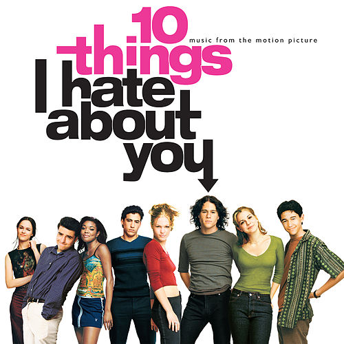 10 Things I Hate About You (Original Motion Picture Soundtrack) by Various Artists