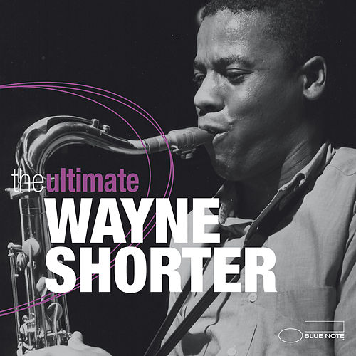 The Ultimate by Wayne Shorter
