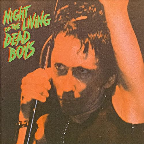 Night of the Living Dead Boys by Dead Boys