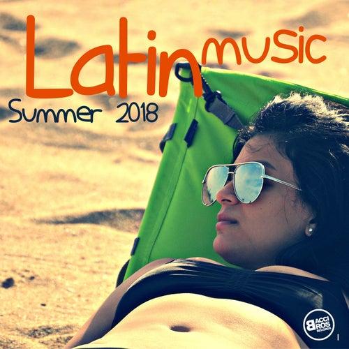 Latin Music Summer 2018 von Various Artists