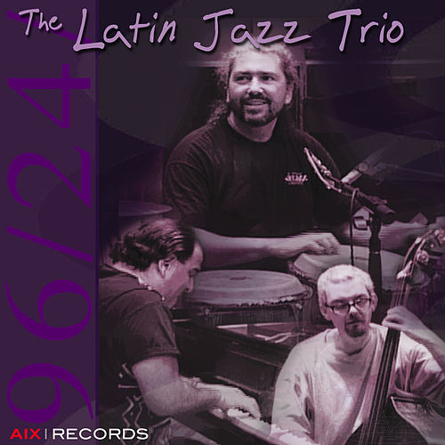 The Latin Jazz Trio by David Carpenter