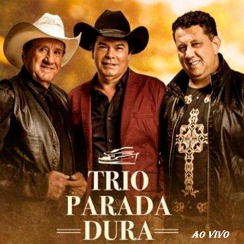 Trio Parada Dura (Ao Vivo) von Trio Parada Dura
