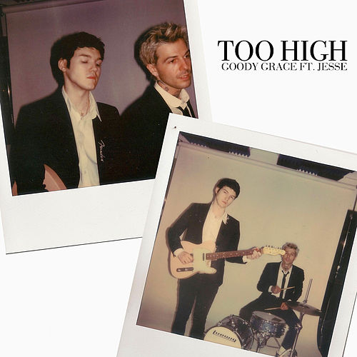 Too High (feat. Jesse Rutherford) by Goody Grace