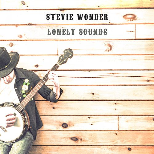 Lonely Sounds de Stevie Wonder