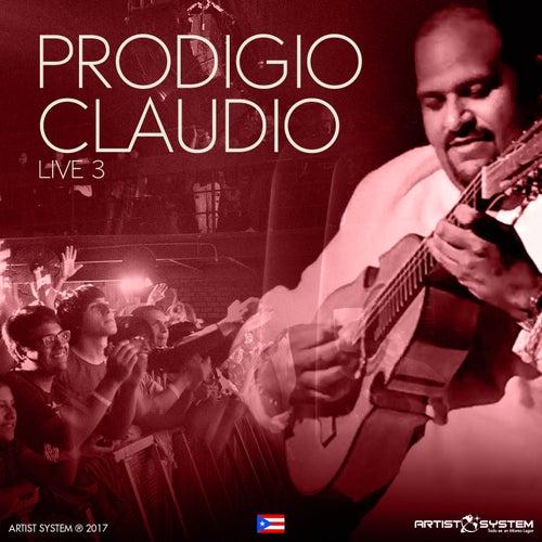 Prodigio Claudio Live 3 von Prodigio Claudio