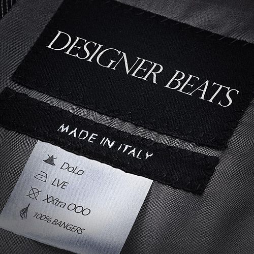 Designer Beats (feat. DoLo, LVE, & XXtra OOO) di Made In Italy