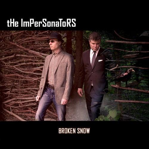 Broken Snow von The Impersonators