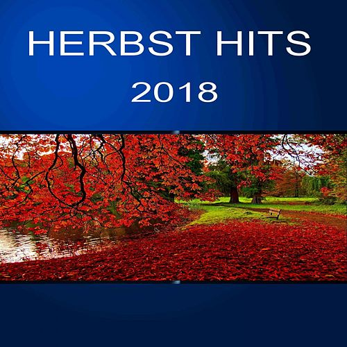 Herbst Hits 2018 von Various Artists