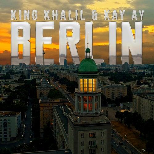 Berlin von King Khalil