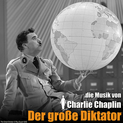 Der große Diktator (Original Motion Picture Soundtrack) von Charlie Chaplin (Films)