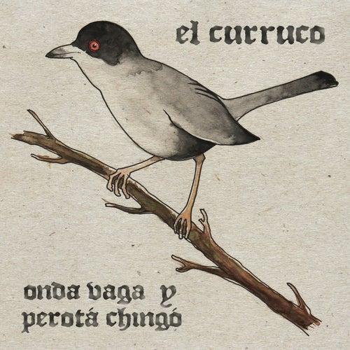 El Curruco (Single) de Onda vaga