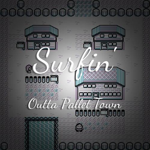 Surfin' Outta Pallet Town by Superstar.Jwi