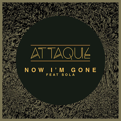 Now I'm Gone de Attaque