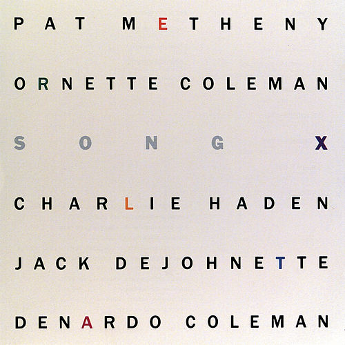 Song X by Ornette Coleman