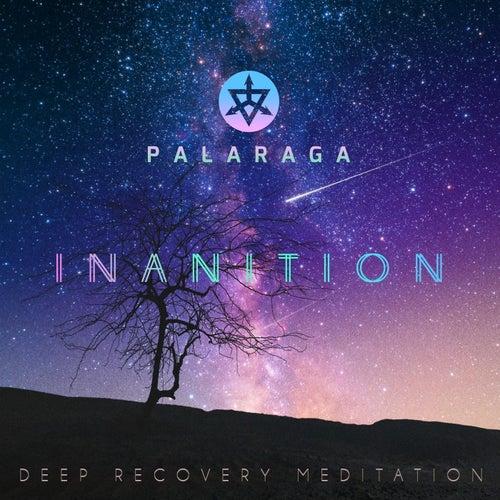 Inanition (Deep Recovery Meditation) de Palaraga