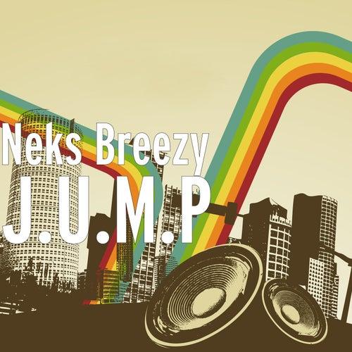 J.U.M.P de Neks Breezy