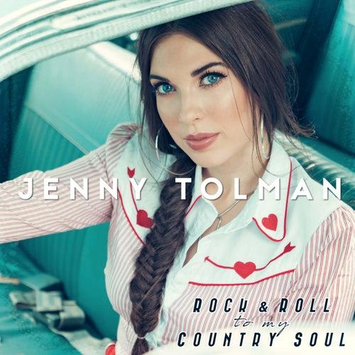 Rock & Roll to My Country Soul by Jenny Tolman
