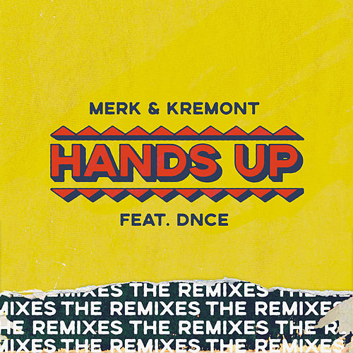 Hands Up - The Remixes de Merk and Kremont
