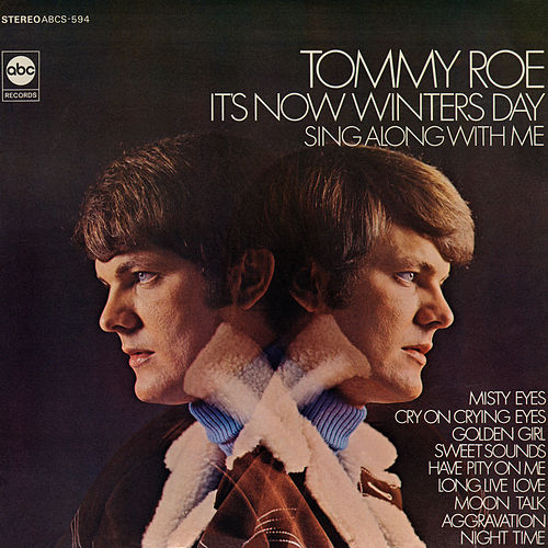 It's Now Winters Day by Tommy Roe