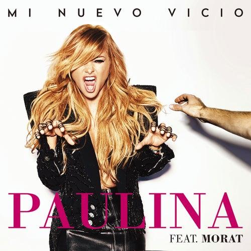 Mi Nuevo Vicio by Paulina Rubio