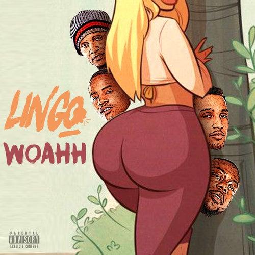 Whoahh von Lingo Nation