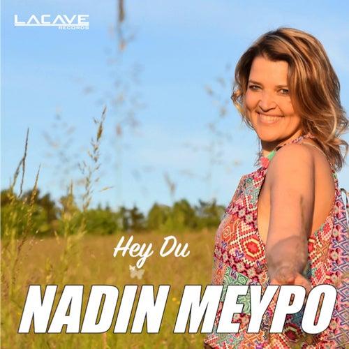 Hey Du by Nadin Meypo