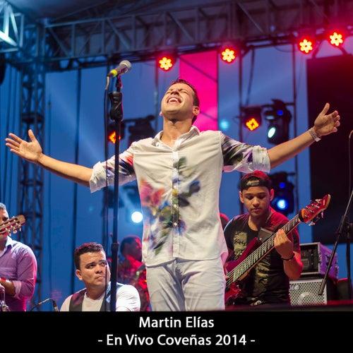 En Vivo Coveñas 2014 (En vivo) von El Gran Martín Elías